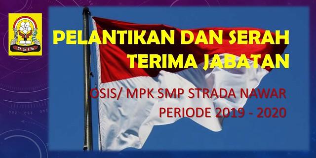 Pelantikan Pengurus OSIS dan MPK Periode 2019/2020