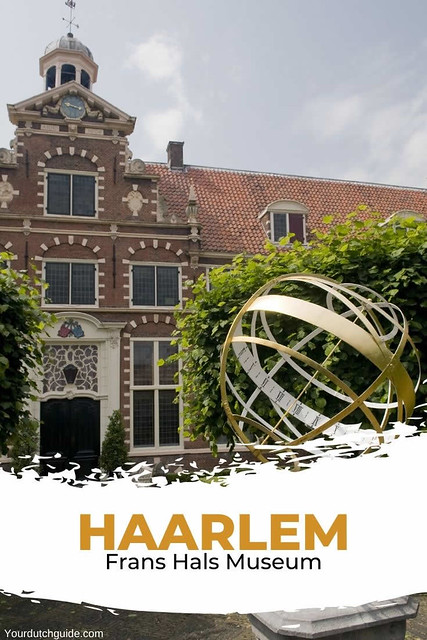 Frans Hals Museum Haarlem, The Netherlands | Your Dutch Guide