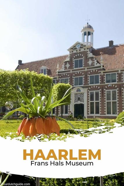 Frans Hals Museum Haarlem, The Netherlands | Your Dutch Guide