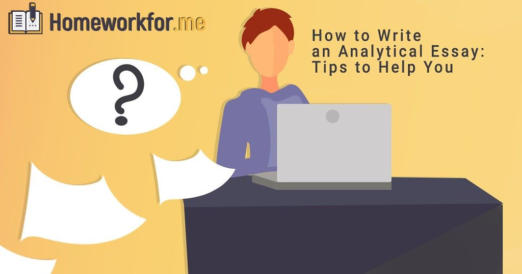How to Write an Analytical Essay: Tips to Help You