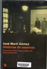 José Martí Gómez, Historias de asesinos