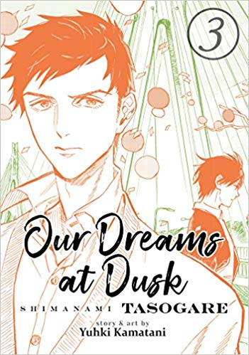 Shimanami Tasogare Our Dreams At Dusk Seven Seas Entertainment LGBTQ Volume 3 Cover