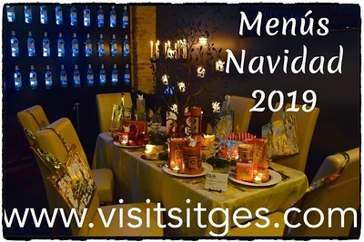 Menús Navidad, Empresas, Fiestas Sitges 2019