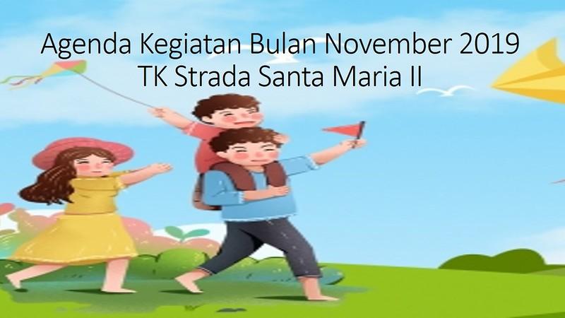 Agenda Kegiatan Bulan November 2019 TK Strada Santa Maria II