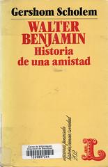 Gershom Scholem, Walter Benjamin