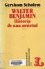 Gershom Scholem, Waler Benjamin
