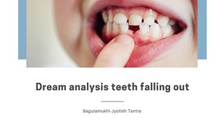 Dream analysis teeth falling out