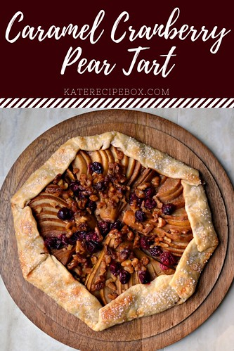 Cranberry Caramel Pear Tart | by katesrecipebox