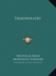 Demonolatry - Nicholas Remy