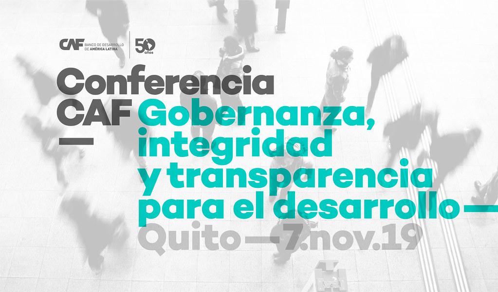 Conferencia CAF: Gobernanza, integridad y transparencia para el desarrollo