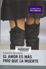 Ednodio Quintero, El amor es más frío que la muerte
