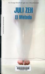 Juli Zeh, El método