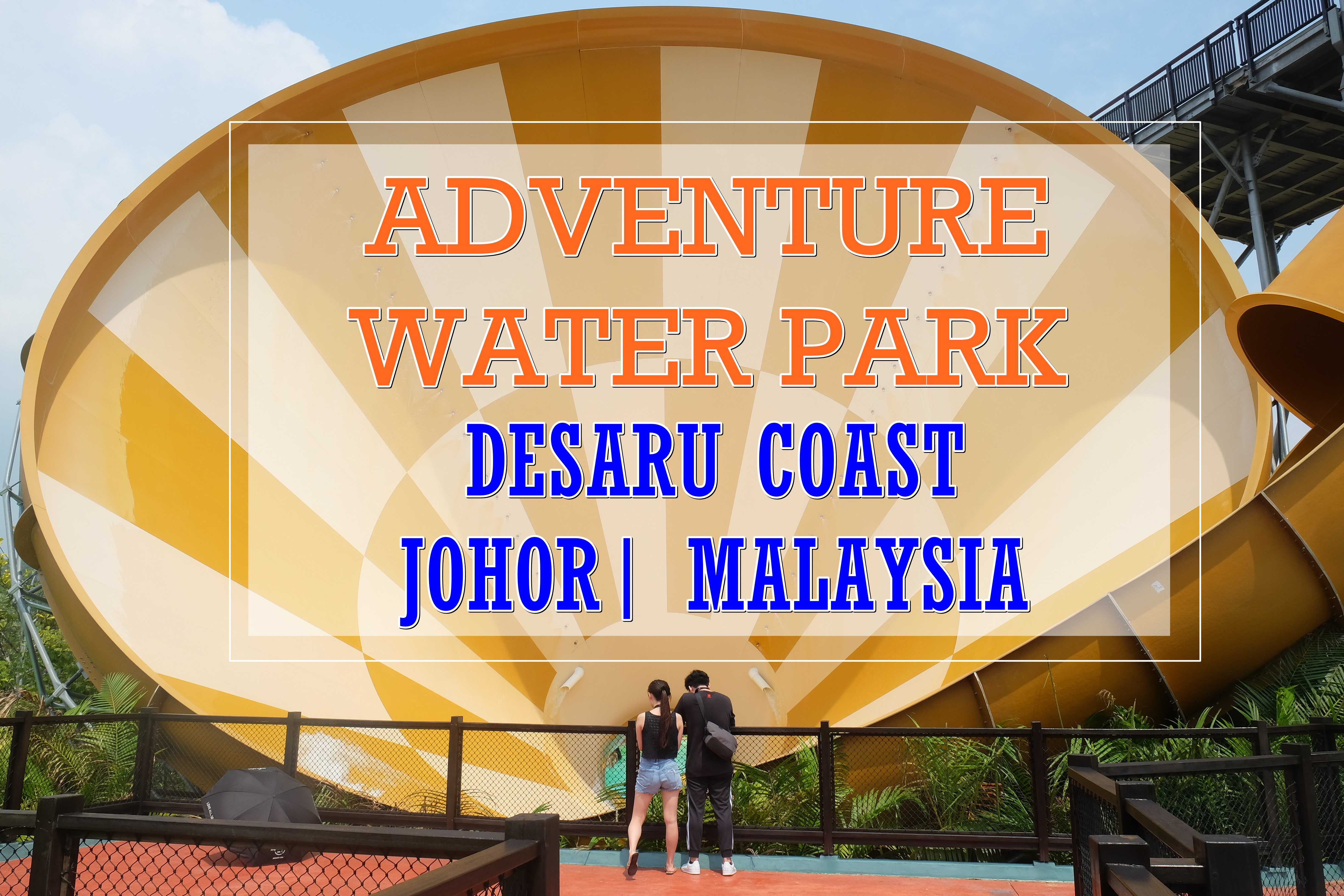 [M'SIA TRAVELS] Desaru Coast Adventure Waterpark – Family-Friendly Attraction Place in Johor Bahru