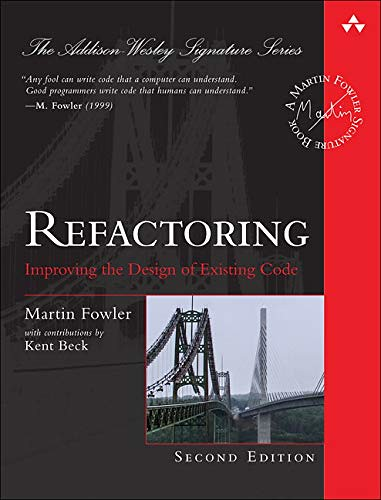 Refactoring, Improving the design of existing code 2nd edt., par Martin Fowler with Kent Beck