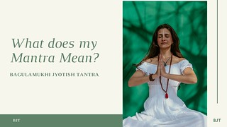 What does my Mantra Mean?