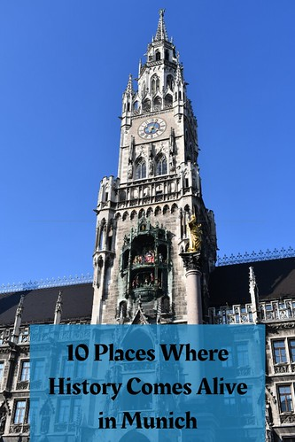 10 Places Where History Comes Alive in Munich