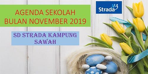 AGENDA SD STRADA KAMPUNG SAWAH BULAN NOVEMBER 2019