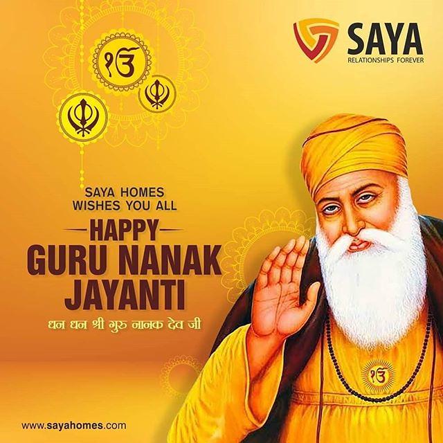 Wishing everyone a happy #GuruNanakJayanti from all of us at Saya Homes. . . #Gurpurab #GuruNanakDevJi #GuruNanak550 #SayaHomes #RealEstate #RelationshipsForever