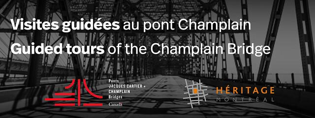 Visites guidées au pont Champlain / Guided tours of the Champlain Bridge