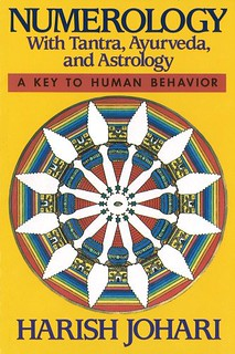 Numerology: With Tantra, Ayurveda, and Astrology - Harish Johari