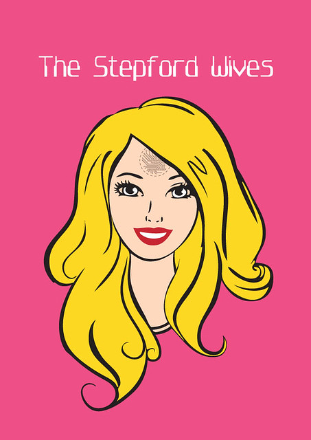 The Stepford Wives - Alternative Movie Poster