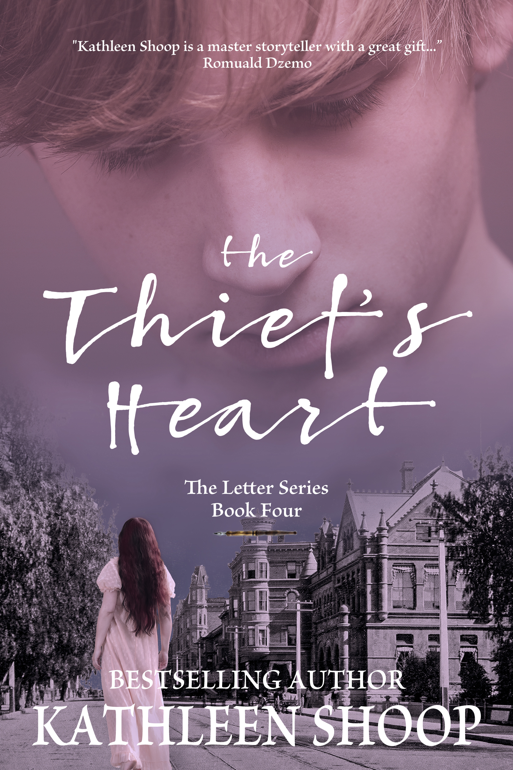 The Thief's Heart - The Letter Series Book Four - Kathleen Shoop