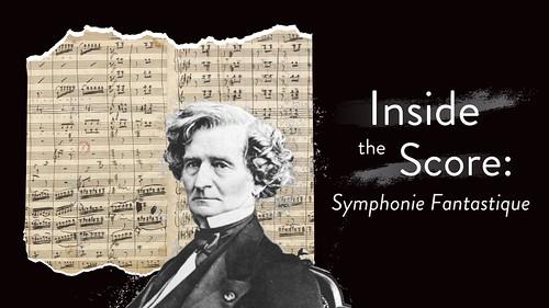 """Inside the Score: Symphonie Fantastique"" with Maestro Eric Jacobsen"