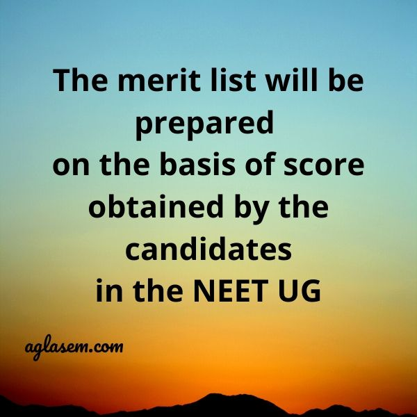 NEET UG Score will decide that the candidates will secure the place in the merit list or not