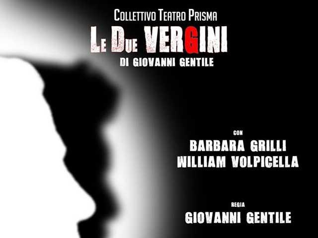 """le due vergini """"Collettivo Teatro Prisma"""""""