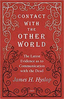 Contact with the Other World - James H. Hyslop