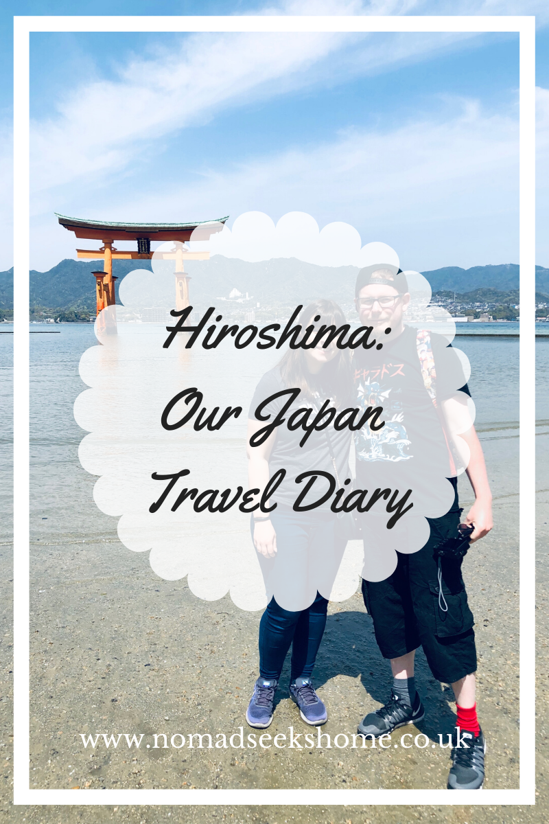 Hiroshima: Our Japan Travel Diary