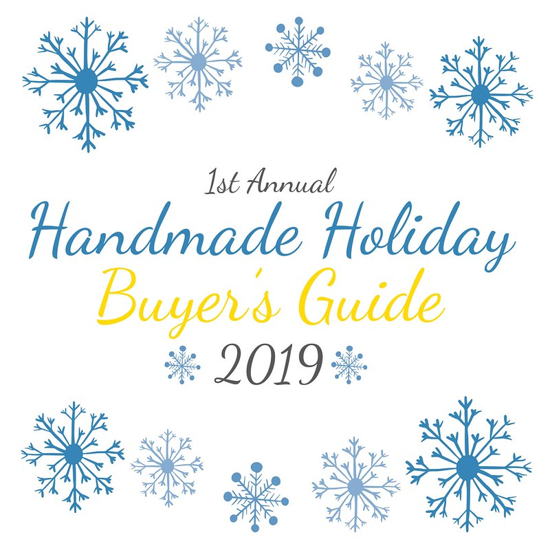 2019 Handmade Holiday Buyer's Guide