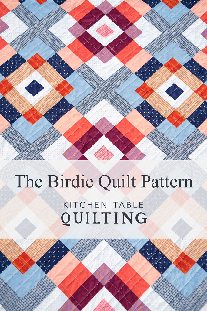 The BIrdie Quilt Pattern - Kitchen Table Quilting