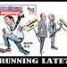 RUNNING LATE FOR 2020.jpg