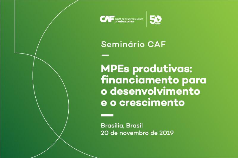 Seminário MPEs produtivas: financiamento para o desenvolvimento e o crescimento