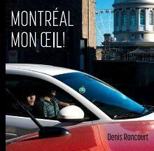 Montréal mon œil