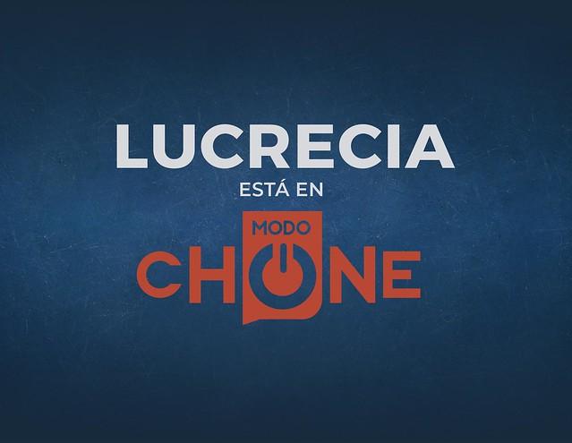 lucrecia está en Modo Chone