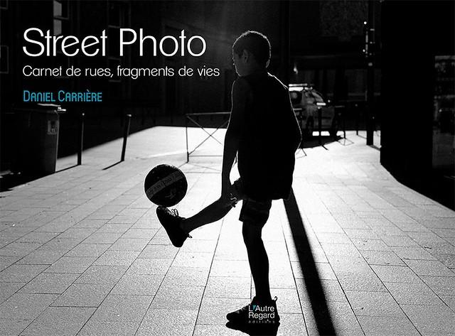 STREET PHOTO - Carnet de rues - Fragments de vies