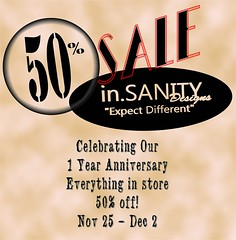 in.SANITY Designs Anniversary Sale