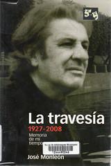 José Monleón, La travesía