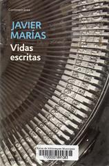 Javier Marías, Vidas escritas