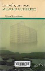 Menchu Gutiérrez, La niebla tres veces