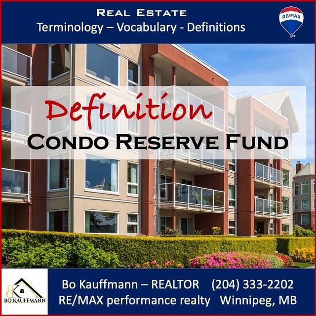 Condominium Reserve Fund Definition