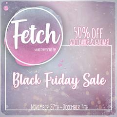 [Fetch] Black Friday 2019!