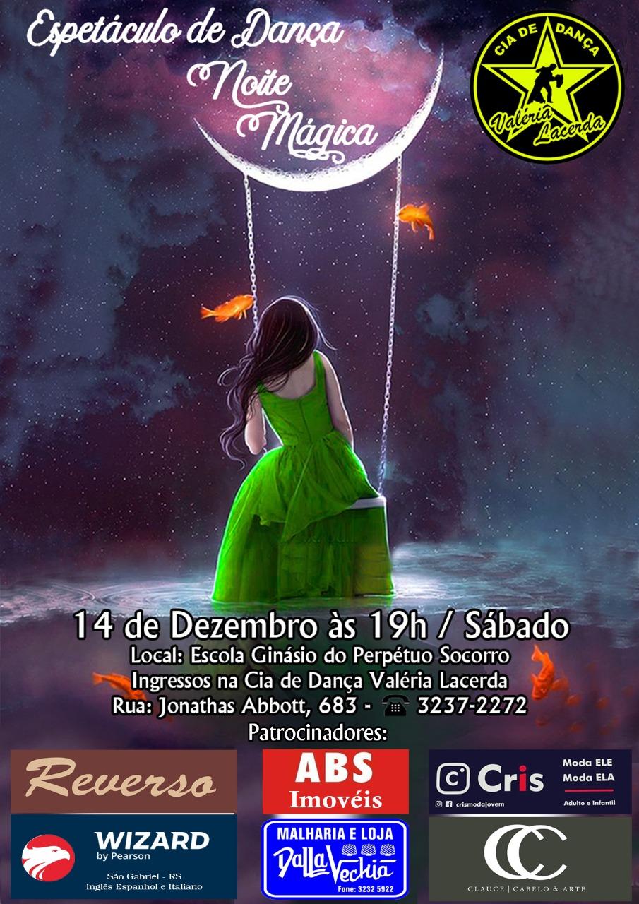 14 de dezembro - Noite Mágica - Cia de Dança Valéria Lacerda