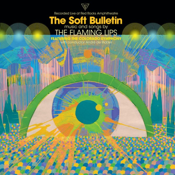 The Flaming Lips - The Soft Bulletin Recorded Live At Red Rocks With The Colorado Symphony Orchestra