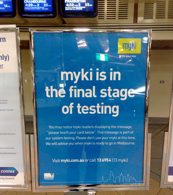 Myki is coming, Flagstaff station, November 2009