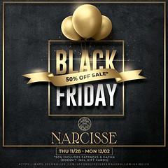 Black Friday @ Narcisse