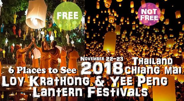 2018 Chiang Mai (Thailand) Loy Krathong & Yee Peng Lantern Festivals