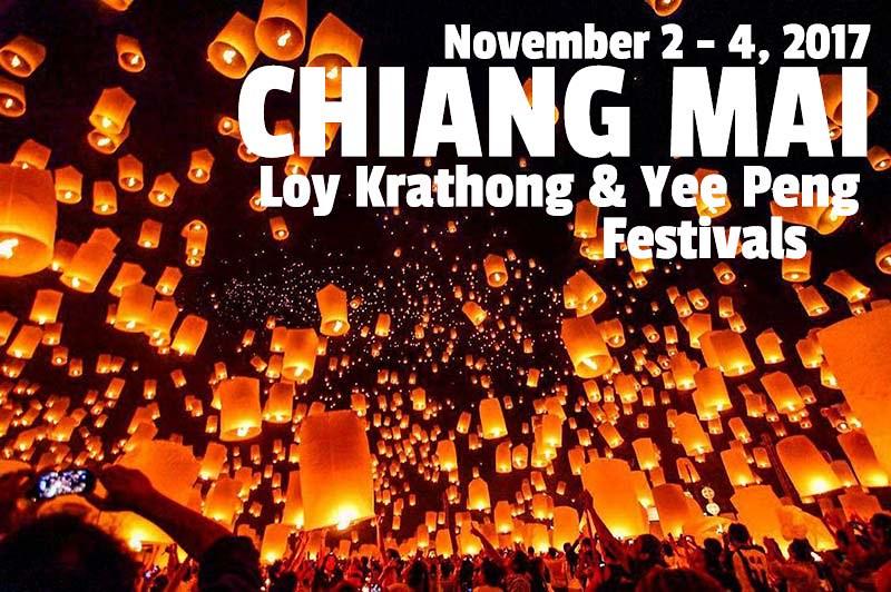 Chiang Mai Loy Krathong & Yee Peng Lantern Festivals 2017